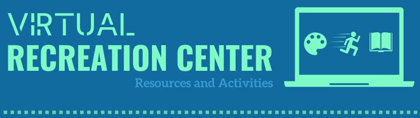 Virtual Recreation Center