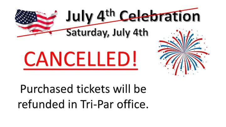 July 4th Celebration Cancelled