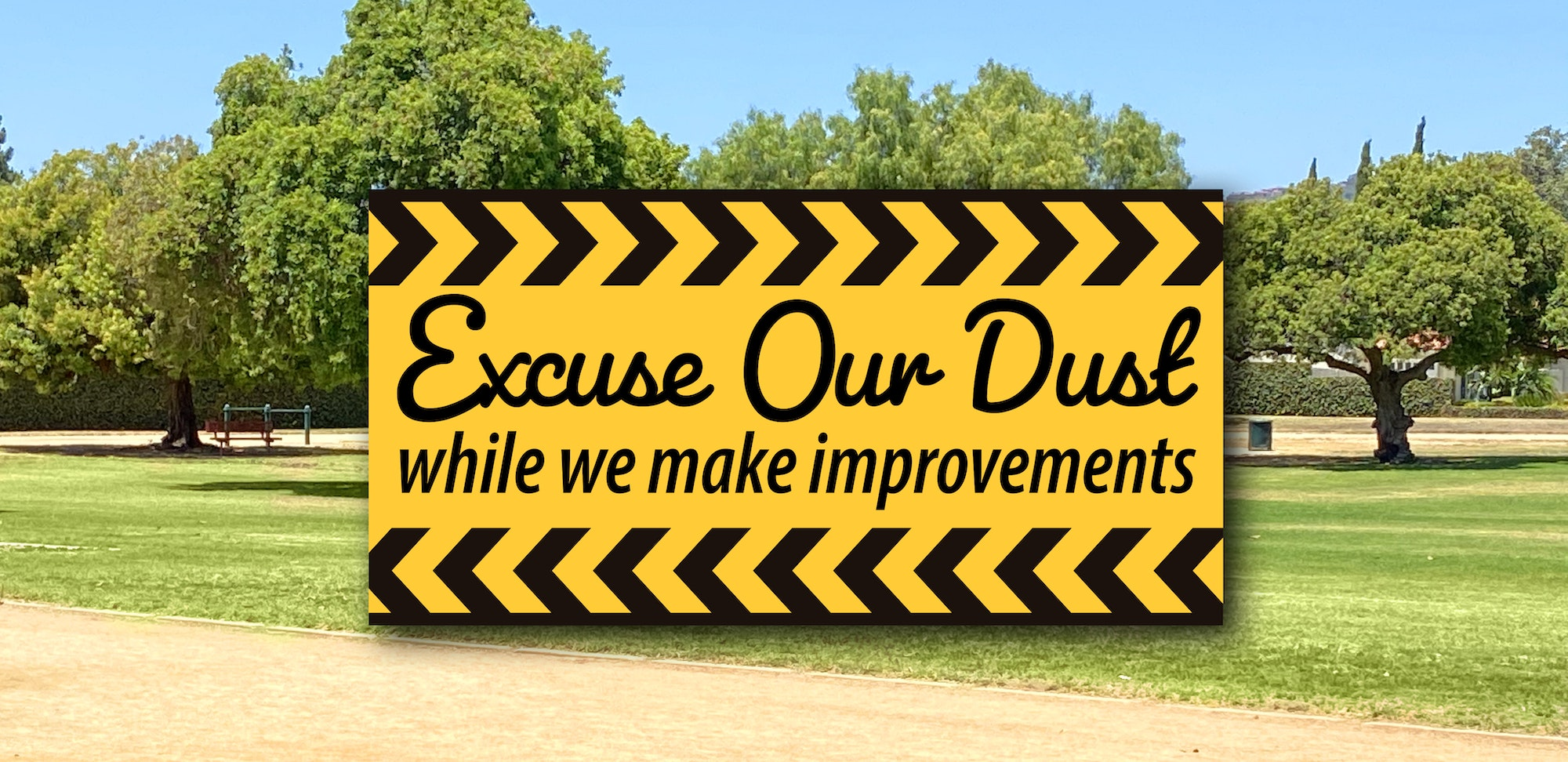 excuse Our Dust