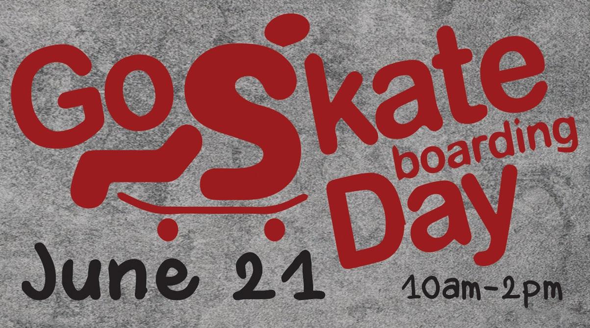 Go Skateboarding Day, June 21