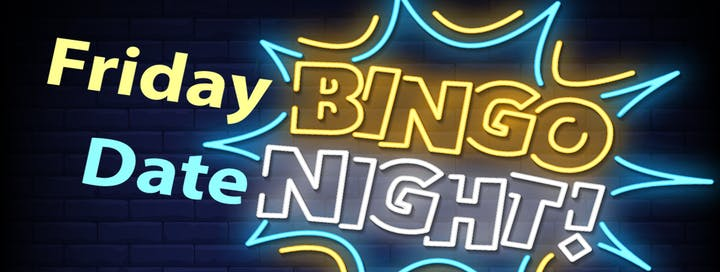 Friday Bingo Date Night