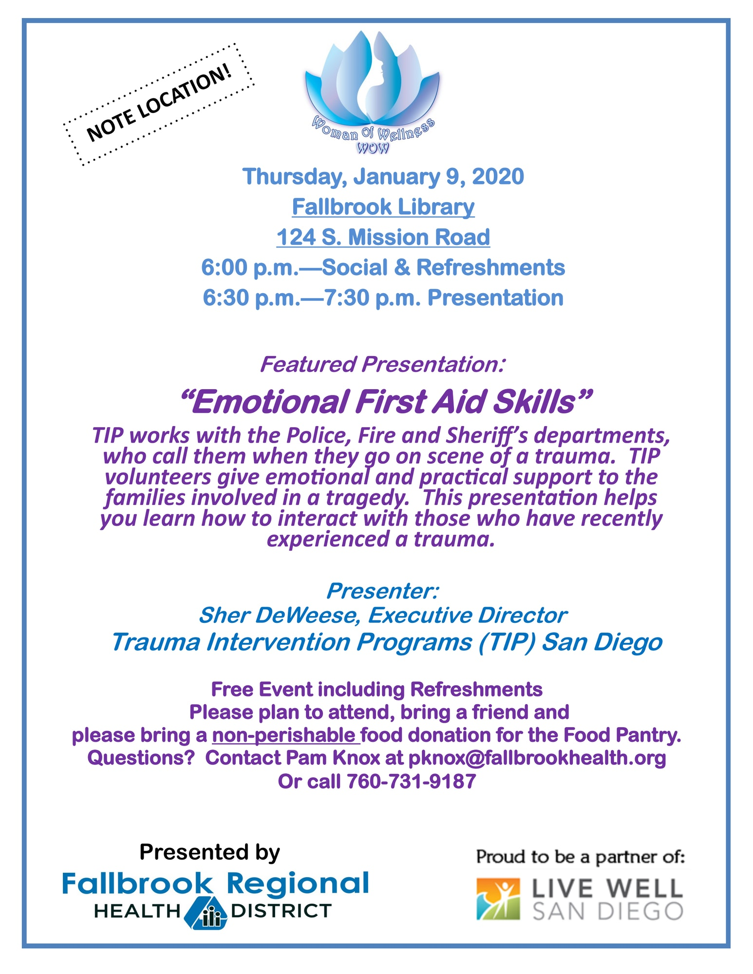 Emotional First Aid Skills by Sher DeWeese of TIP at the Fallbrook Library, 124 S. Mission Rd. at 6:00pm
