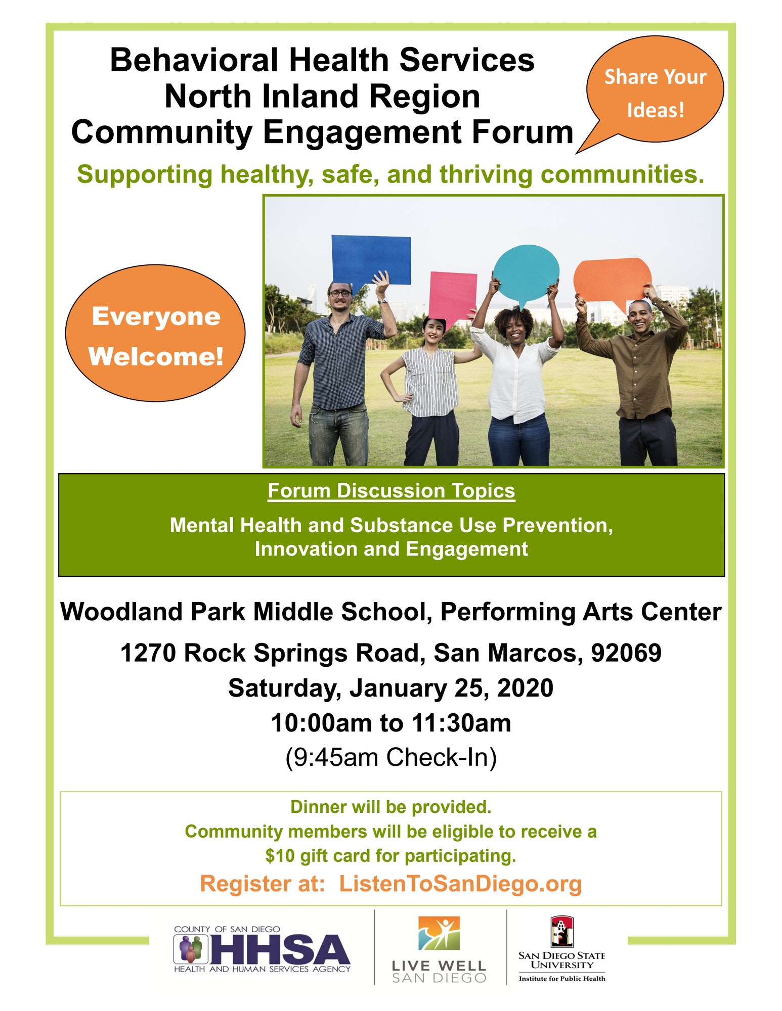 Announcement of a Behavioral Health Community Engagement Forum on Saturday, January 25th, 2020, 10am-11:30am. 9:45 am check. Breakfast will be served. Register at ListentoSanDiego.org
