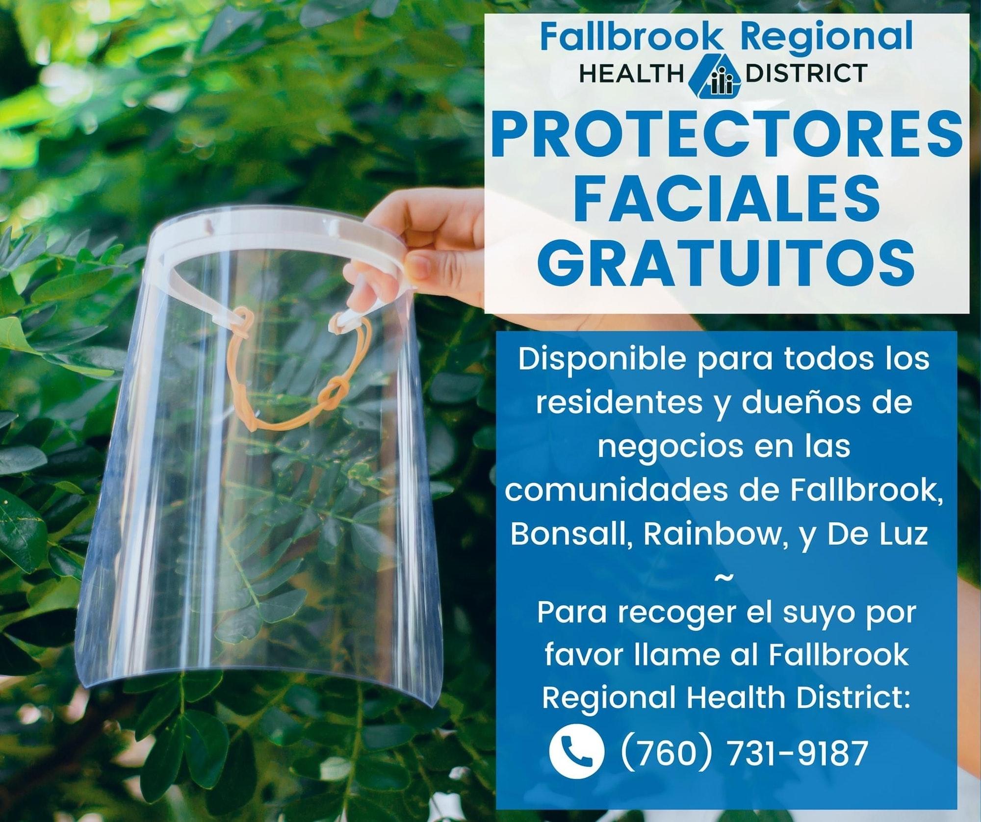 Protectores Faciales Gratuitos. Disponibles para todos los residented y dueños de negocios en las comunidades de Fallbrook, Bonsall, Rainbow, y De Luz.