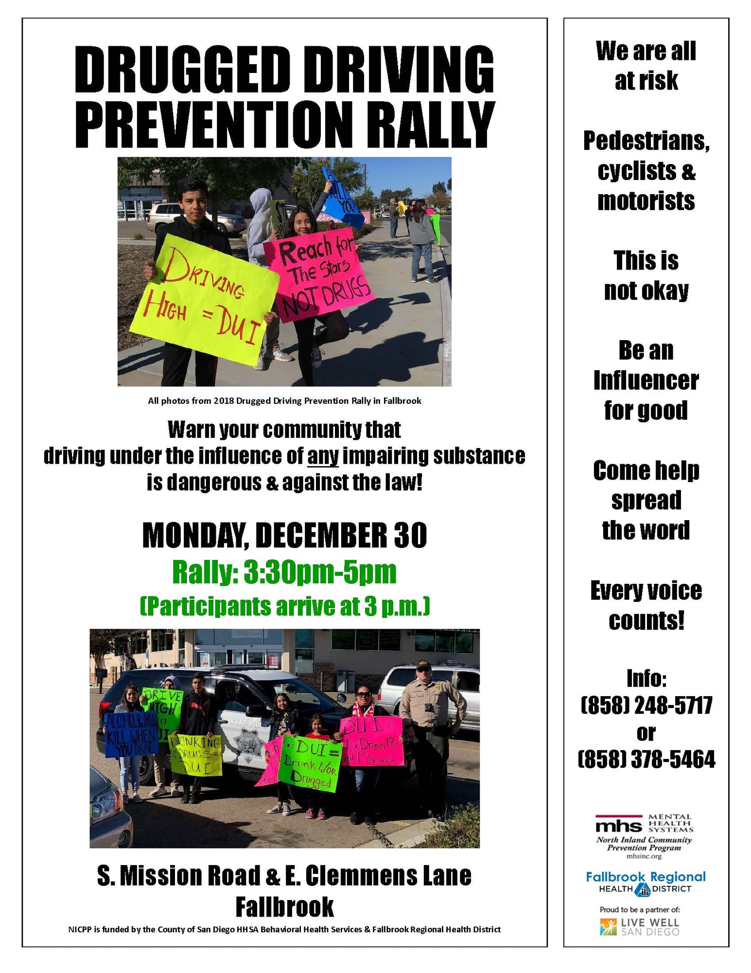 Flyer with pictures of youth rallying against drugged driving. Announcing a Drugged Driving Prevention Rally, December 30, 3:30pm-4:30pm at the intersection of S. Mission Rd. & E. Clemmens ln. in Fallbrook