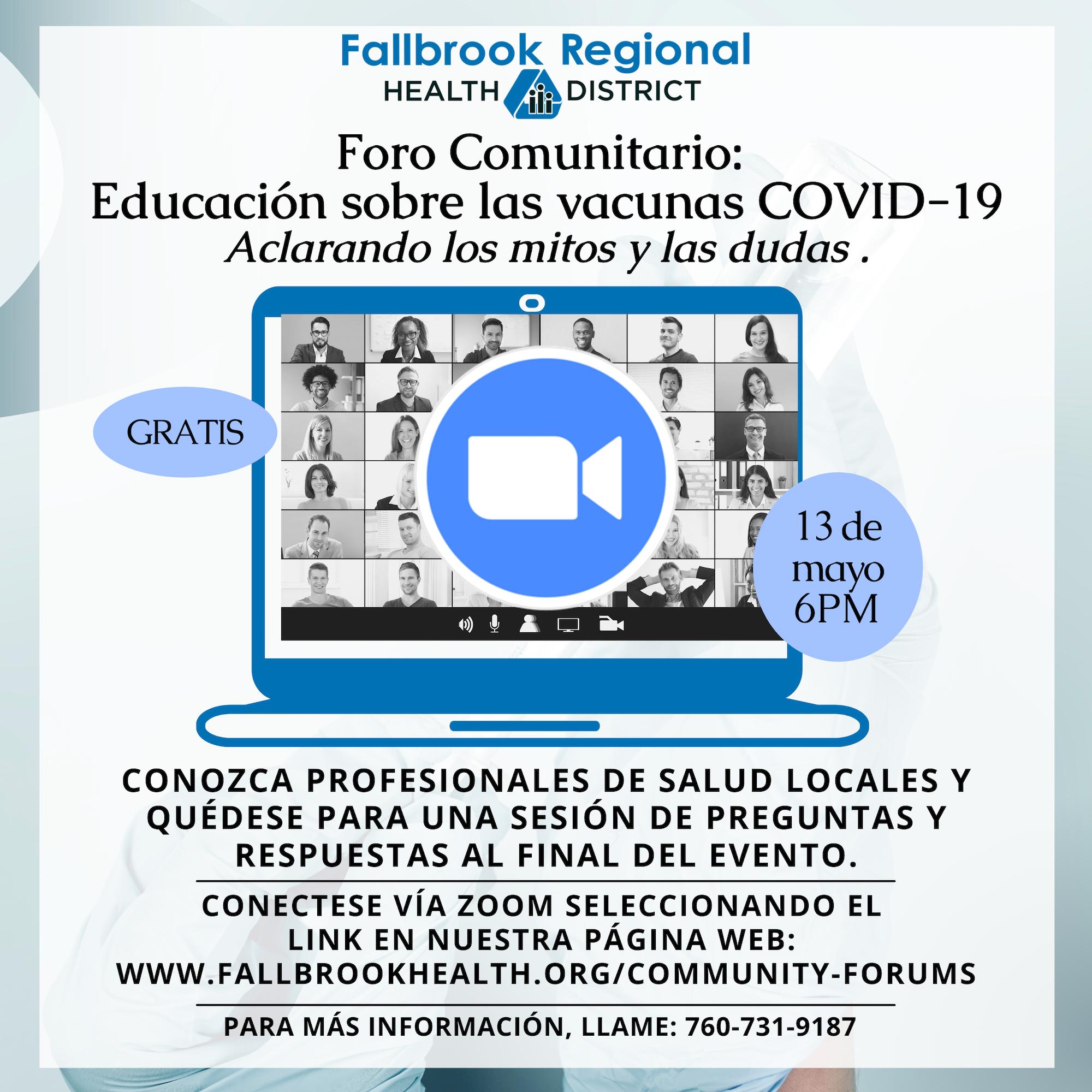 Foro Comunitario: Educación sobre las vacunas COVID-19(Aclarando los mitos y las dudas)13 de mayo del 2021, 6:00 PM  Enlace para la junta de Zoom:  https://us02web.zoom.us/j/88084871943?pwd=UGpnbjYvbXk5MVBTT2p5NVBYRHJxZz09  ID para la Junta: 880 8487 1943  Código:307255