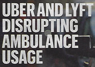 Uber and Lyft disrupting ambulance usage