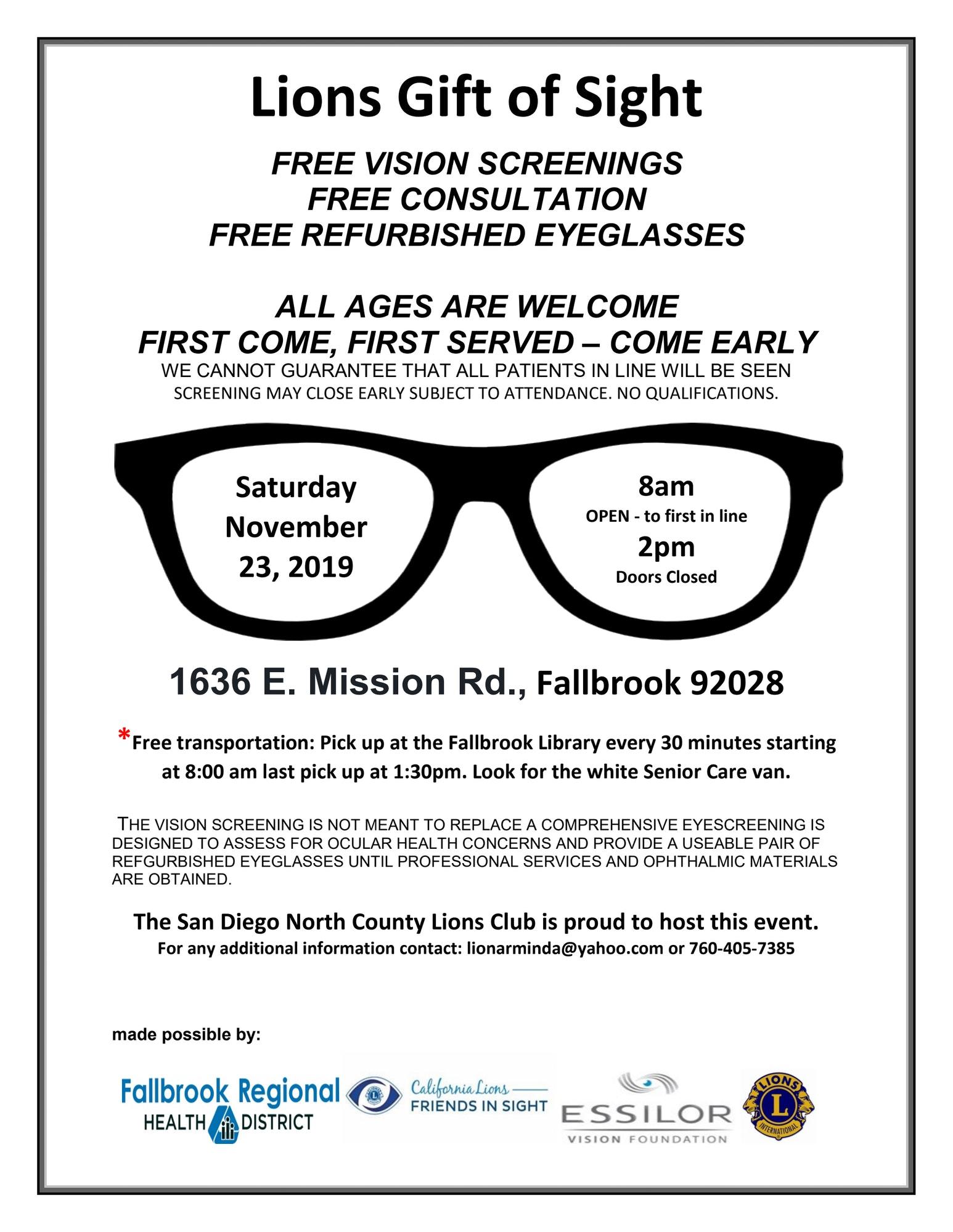 Free vision exam and refurbished glasses. Saturday, November 23, 8am-2pm. 1636 E. Mission Rd., Fallbrook