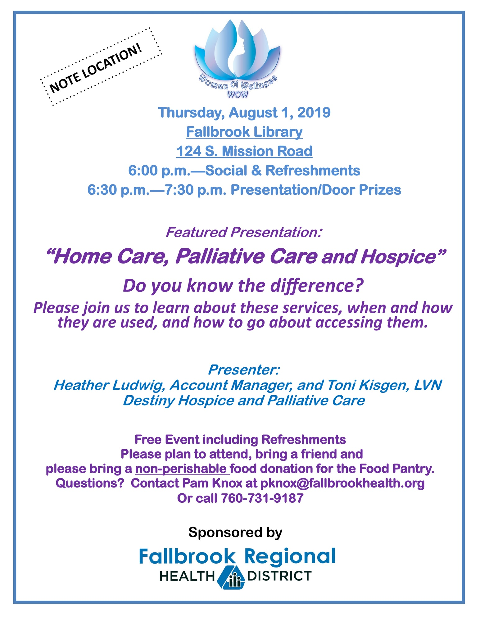 Home Care, Palliative Care and Hospice at the Fallbrook Library, 124 S. Mission Rd. at 6:00pm