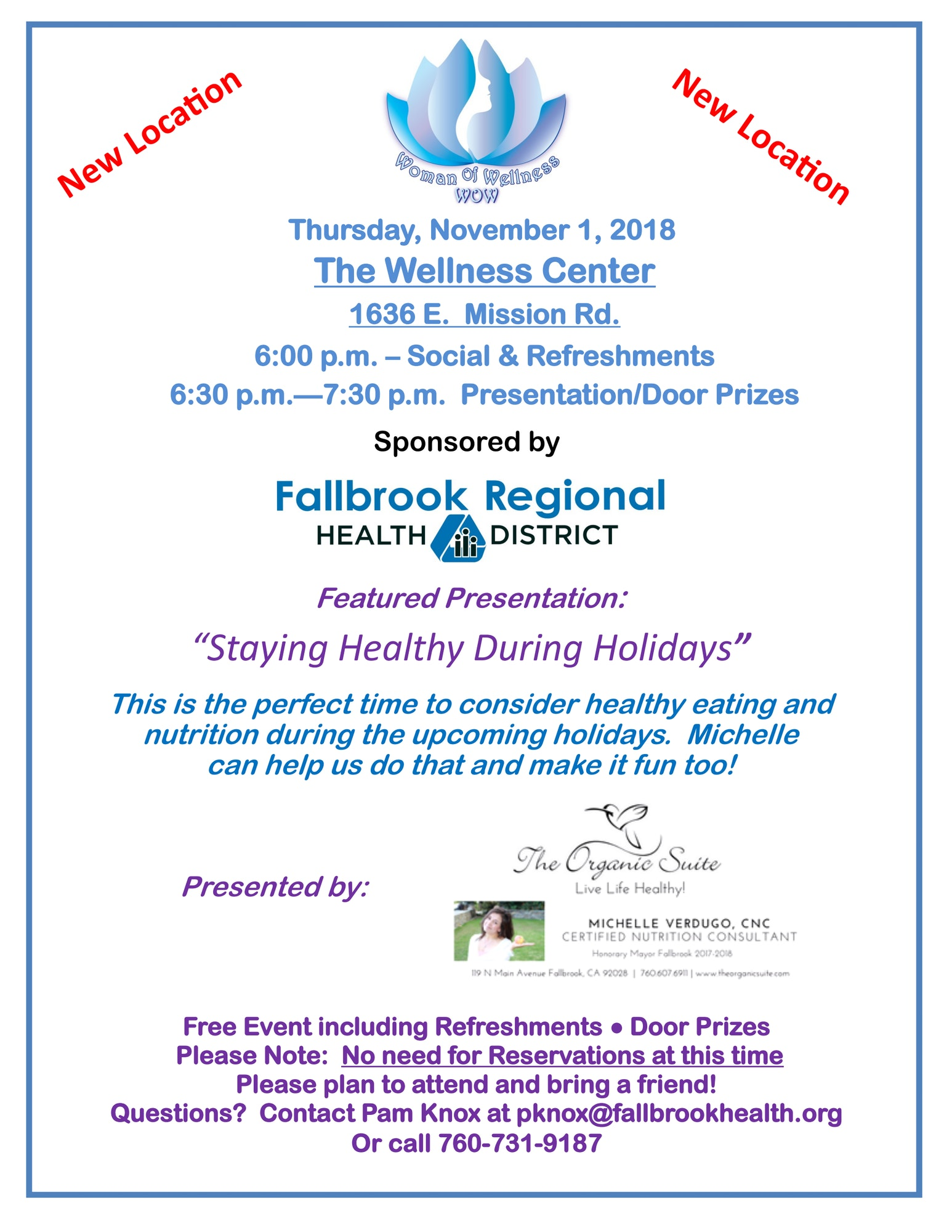 """Thursday, November 1, 2018 The Wellness Center 1636 E. Mission Rd. 6:00 p.m. Featured Presentation: """"Staying Healthy During Holidays"""" This is the perfect time to consider healthy eating and nutrition during the upcoming holidays. Michelle Verdugo, CNC"""