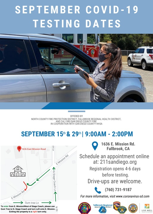 Septeber COVID-19 September Testing Dates. Sept 15th & 29th, 9am-2pm at 1636 E. Mission Rd. Call 211 to schedule an appointment. Drive-Ups are welcomed. For more information visit coronavirus-sd.com