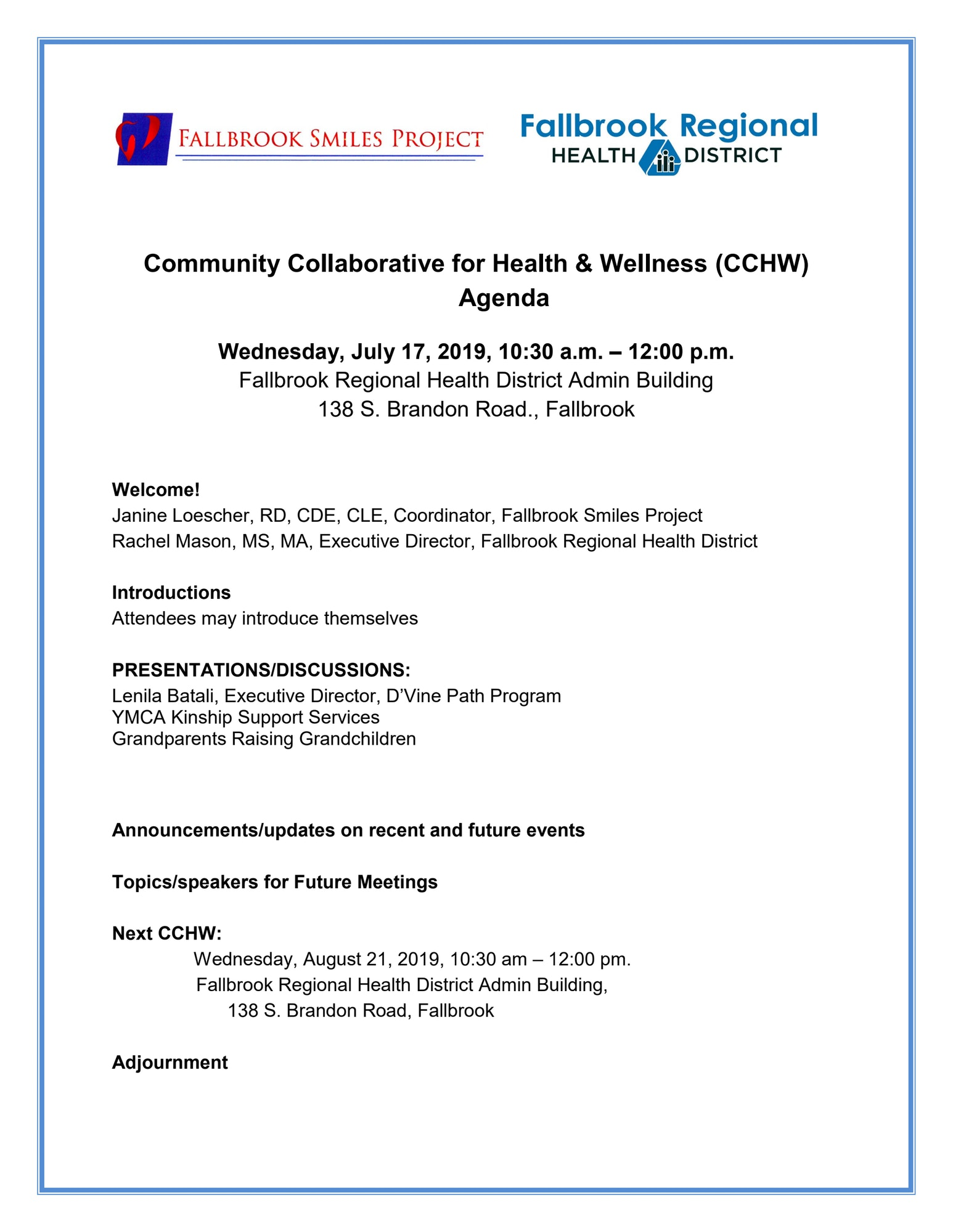 CCHW Agenda for Wednesday July 17th, 10:30am-12pm at 138 S. Brandon Rd., Fallbrook.
