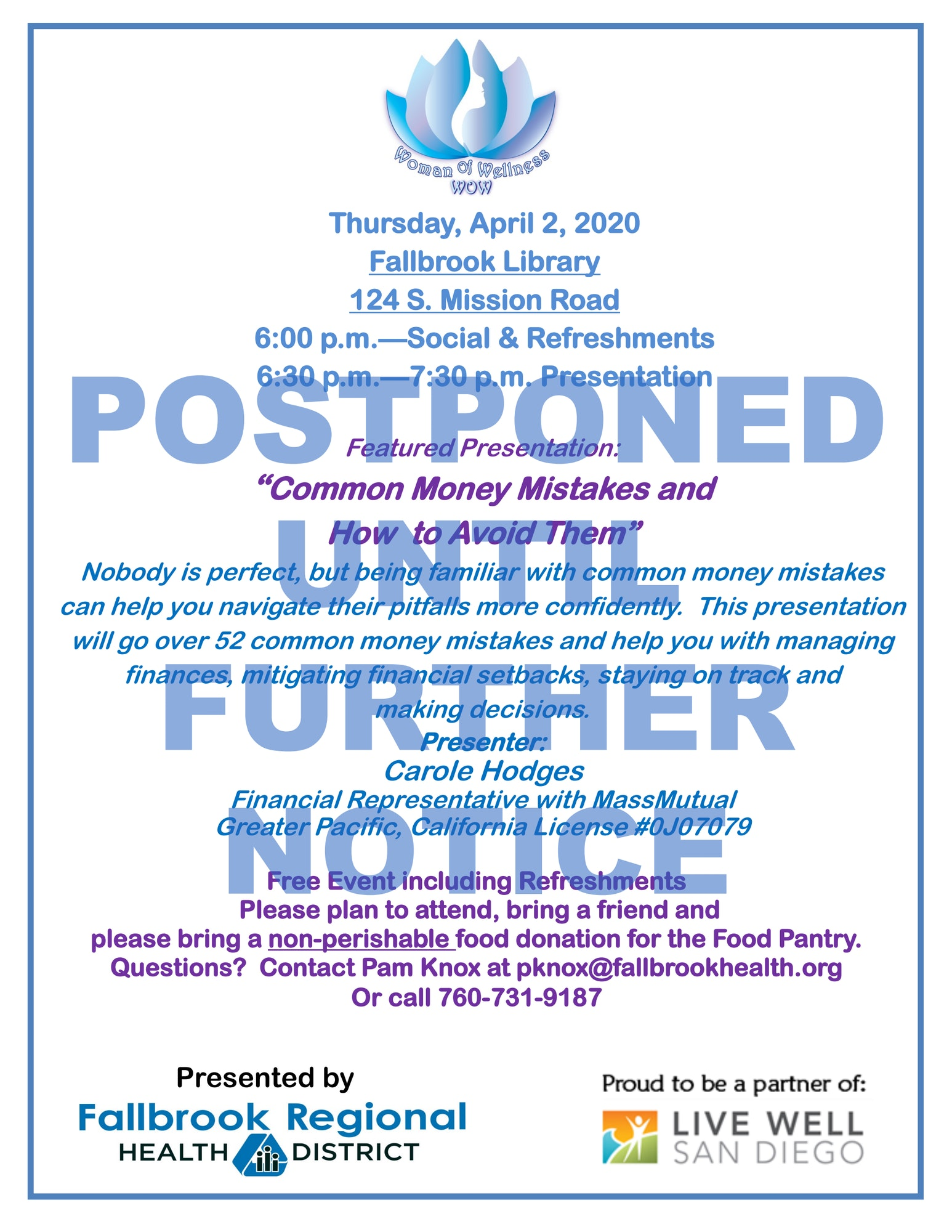 The April WOW meeting has been postponed until further notice.