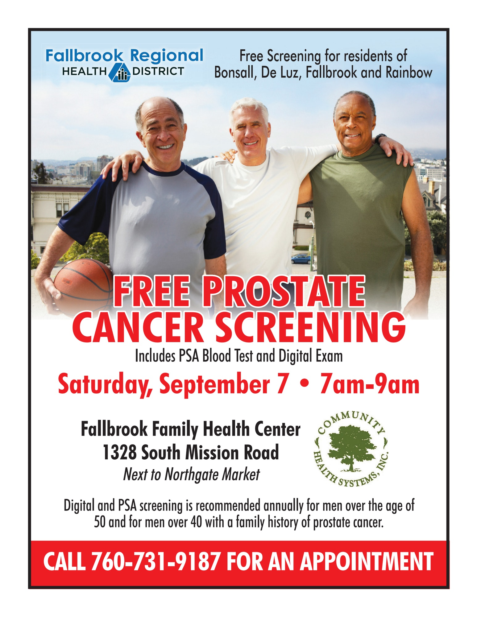 Free prostate cancer screening. Saturday, September 7th, 7am-9pm. Call 7607319187 to make an appointment.