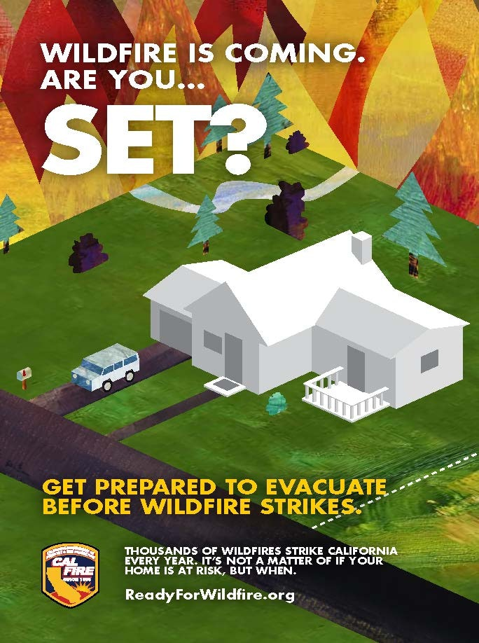 CalFire Flyer - Wildfire is coming are you SET