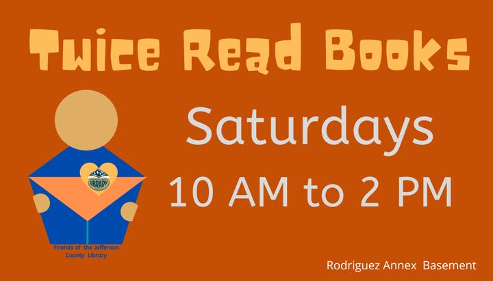 Flyer with Twice Read Books hours.