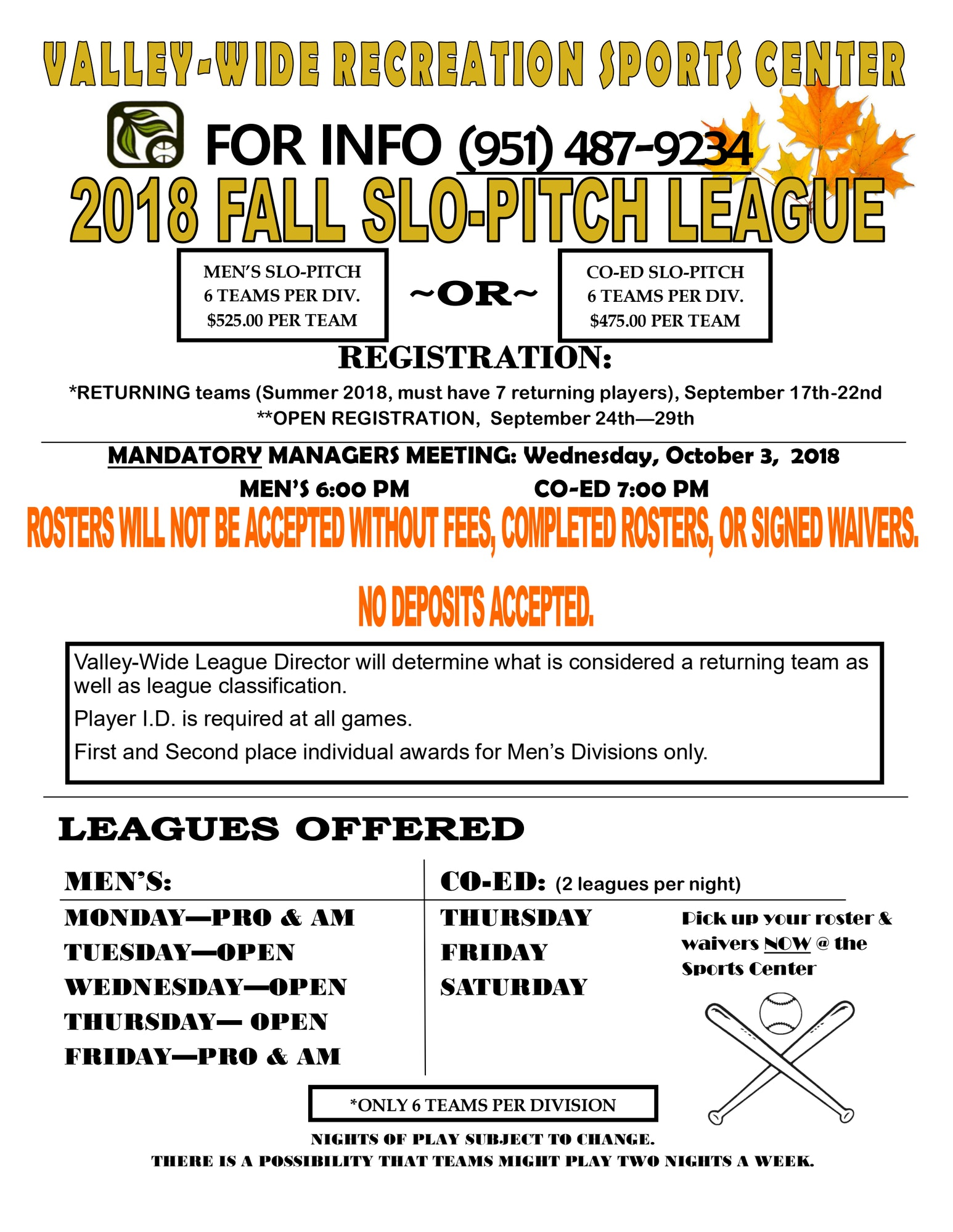 3d8a2139632 The next exciting season of Adult Slow Pitch is here. The Fall season will  be the final season of the year and we hope to see you out there.