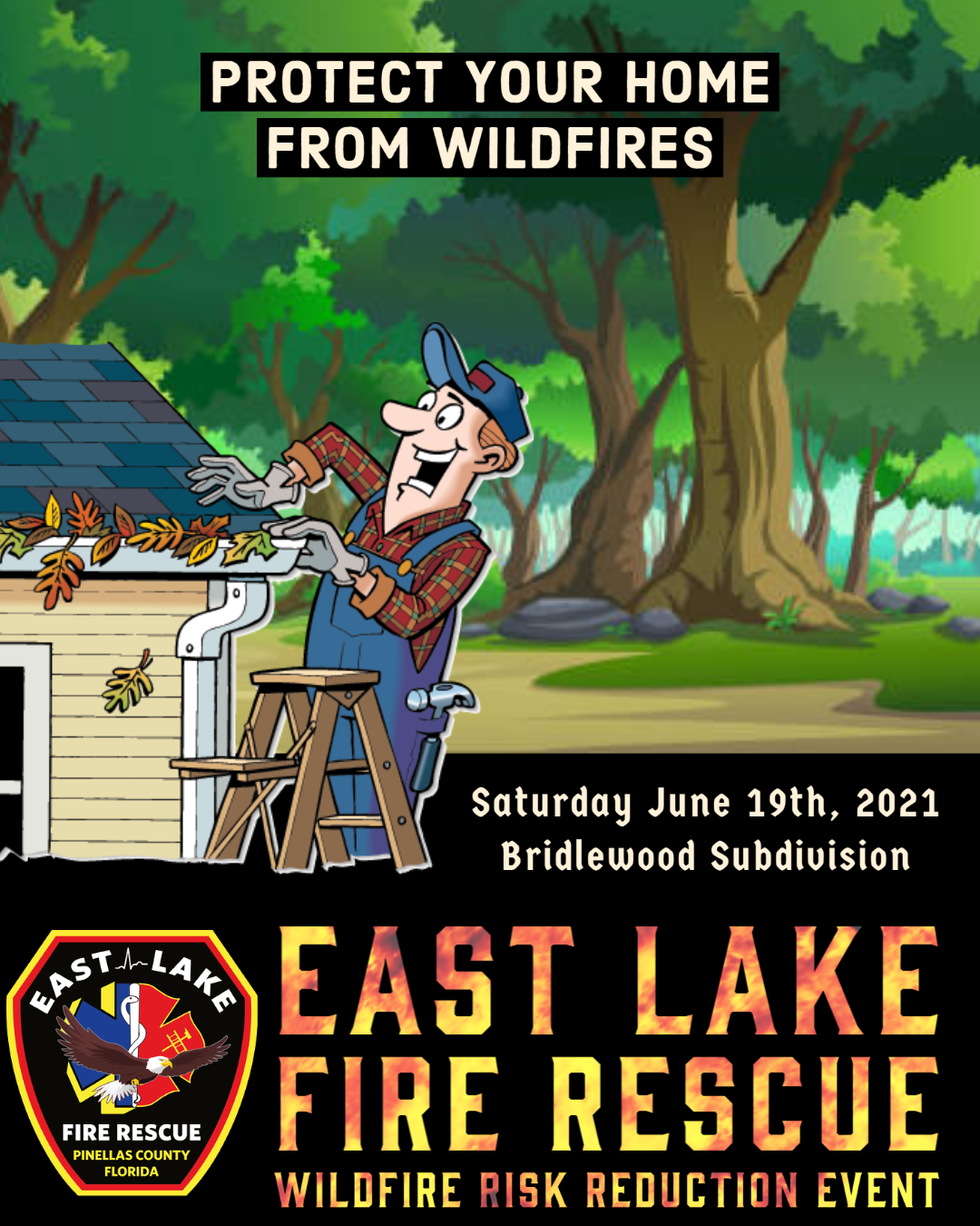 """Wildfire Event Poster (man cleaning out gutters) """"Protect your home from Wildfires"""""""