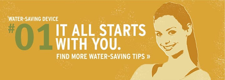 It All Starts With You Find More Water Saving Tips image