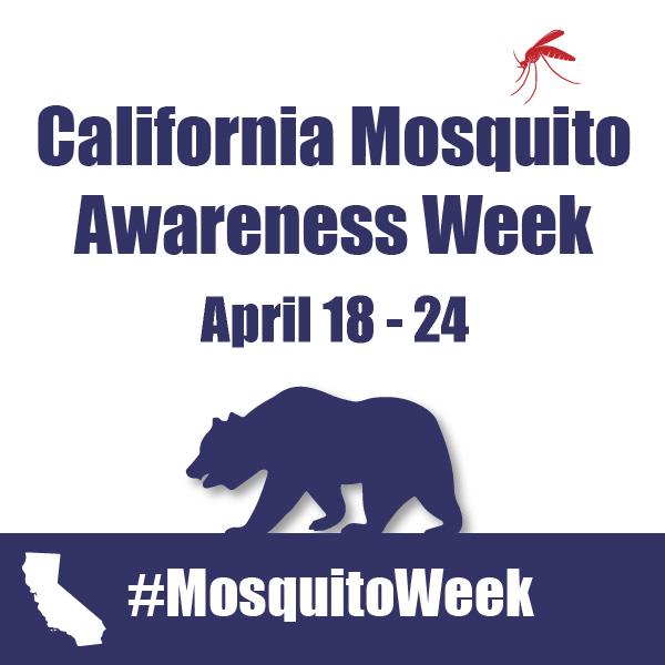 California mosquito awareness week