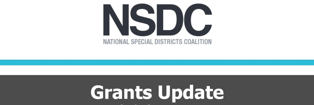 Contains: text, NSDC, National Special Districts Coalition, Grants Update
