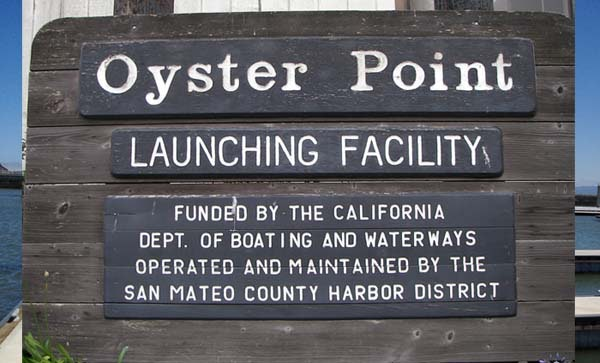 Image Oyster Point Marina Boat Launch sign