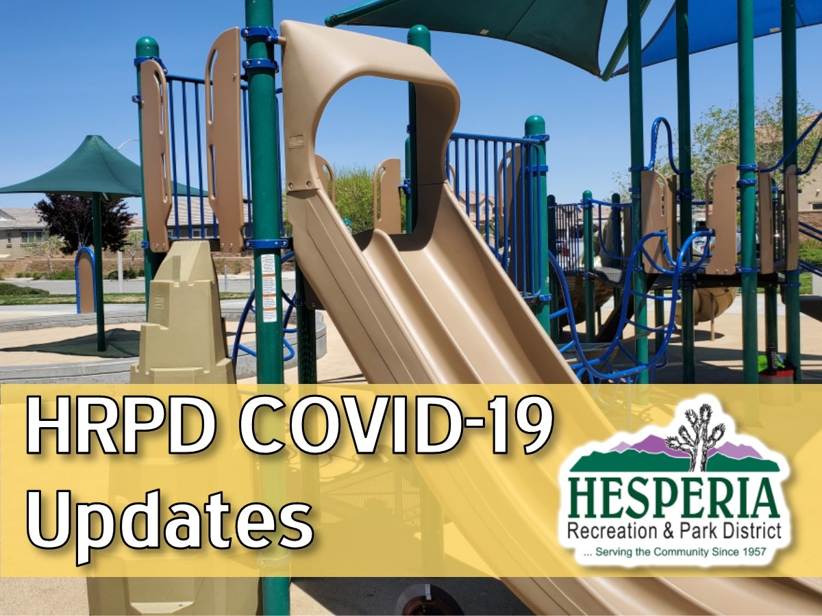 Photo of Malibu Park playground with words HRPD COVID-10 Updates written across photo with Hesperia Recreation and Park District logo