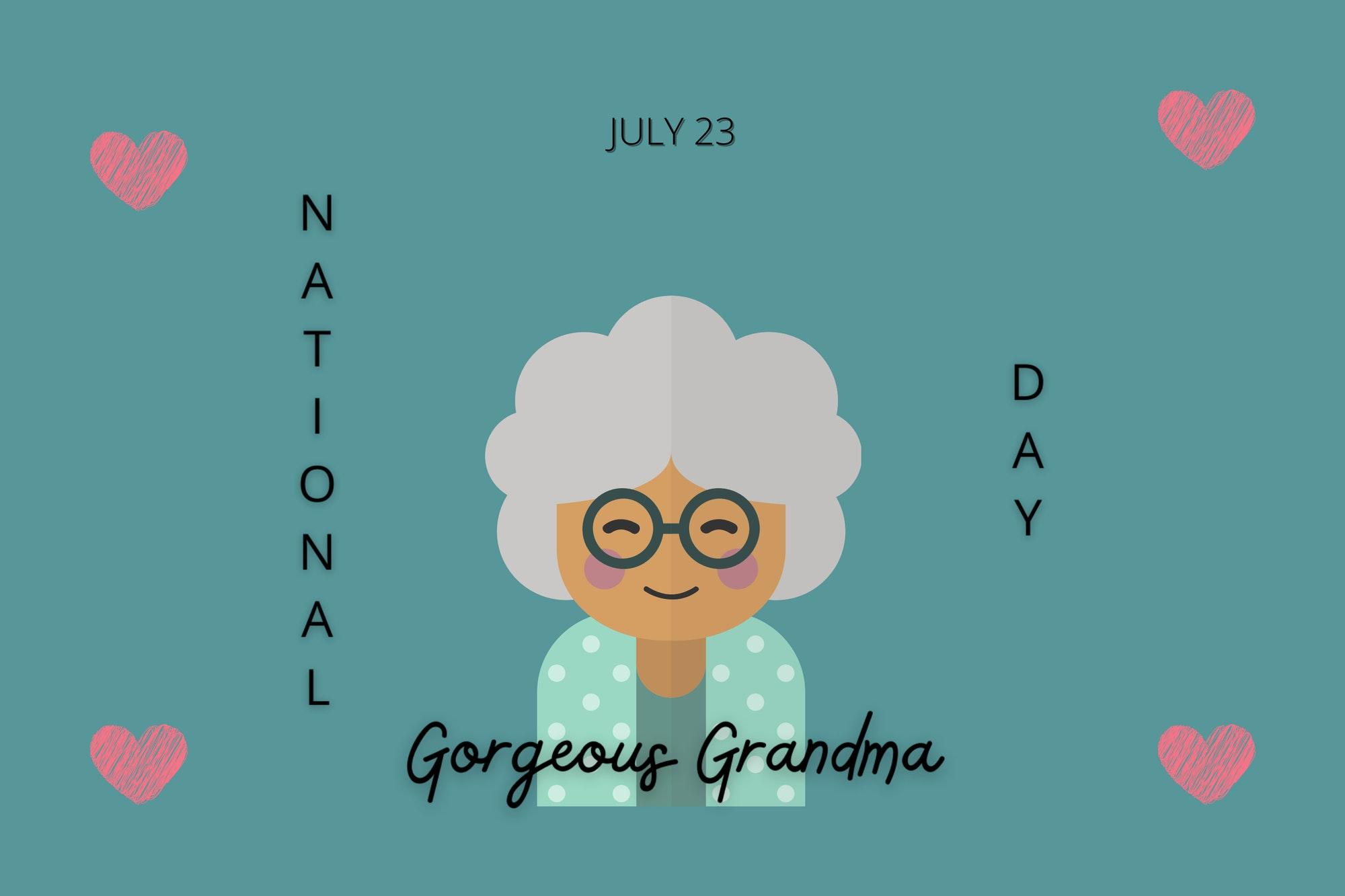 National Gorgeous Grandma Day