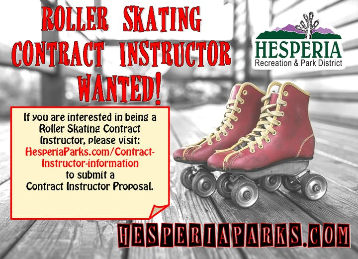 Roller Skating Contract Instructor Wanted Flyer with pair of red skates in background; If you are interested in being a Roller Skating Contract Instructor, please visit: HesperiaParks.com/Contract-Instructor-Information to submit a Contract Instructor Proposal. HesperiaParks.com