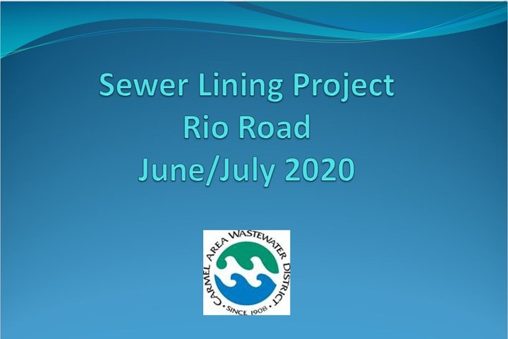 Rio Road Project - Sewer Lining Project