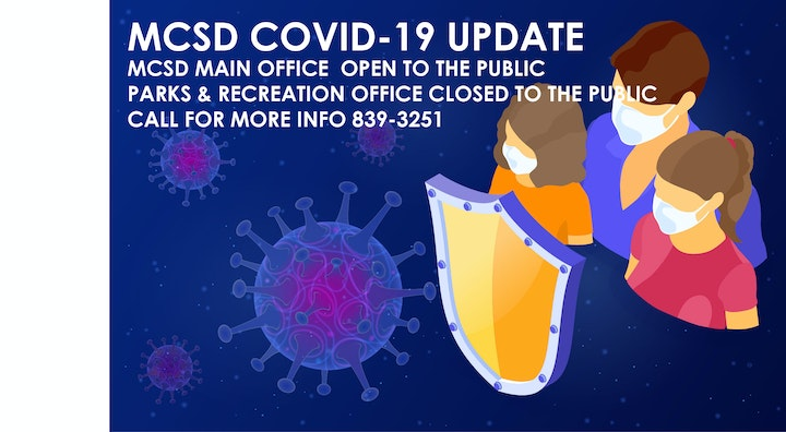 MCSD Main Office Open to the Public, Parks & Rec Office Closed