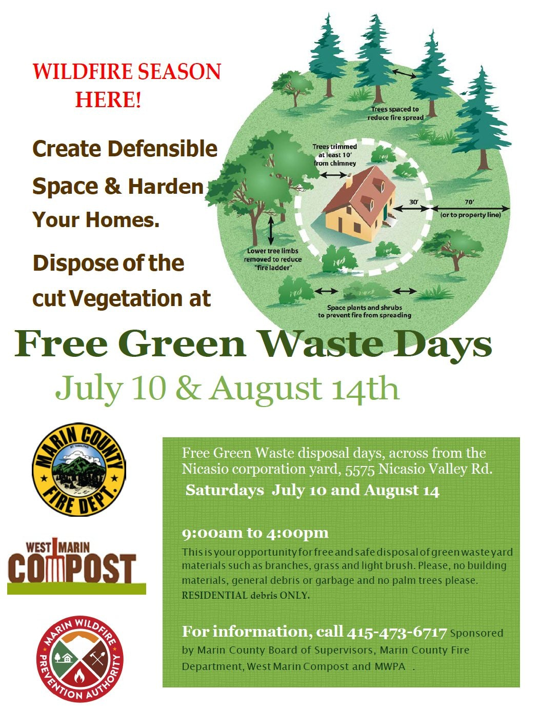 Free Green Waste Days July 10th and August 14th. Location at West Marin Compost in Nicasio 9:00am to 4:00pm