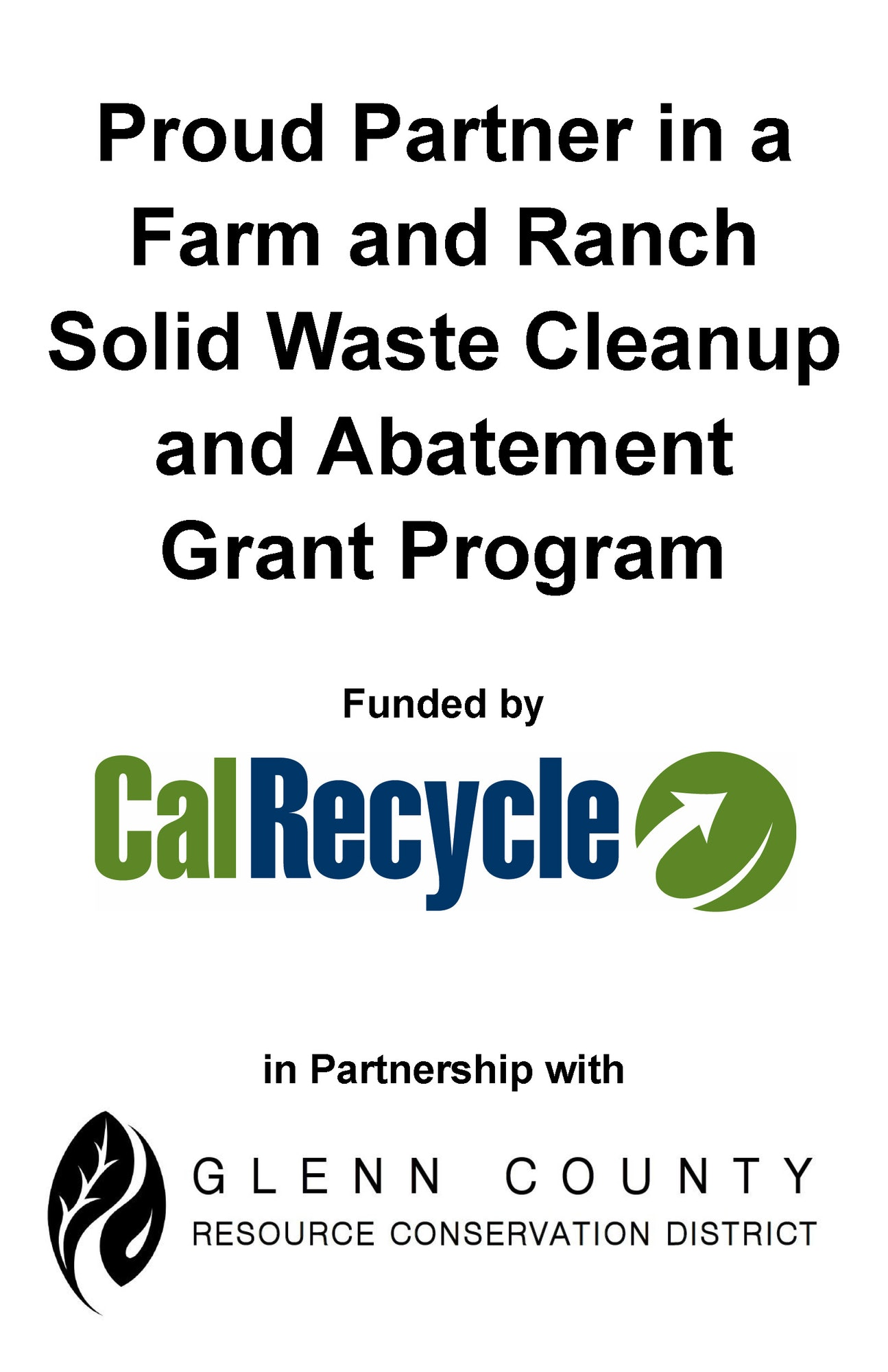 Proud partner sign with Cal Recycle and Glenn County RCD